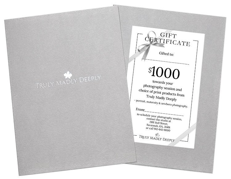 $1000 Gift Certificate towards your photography session and choice of print products from Truly Madly Deeply - portrait, maternity & newborn photography in Savannah GA